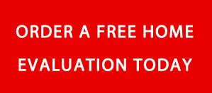 Order A Free Home Evaluation Today